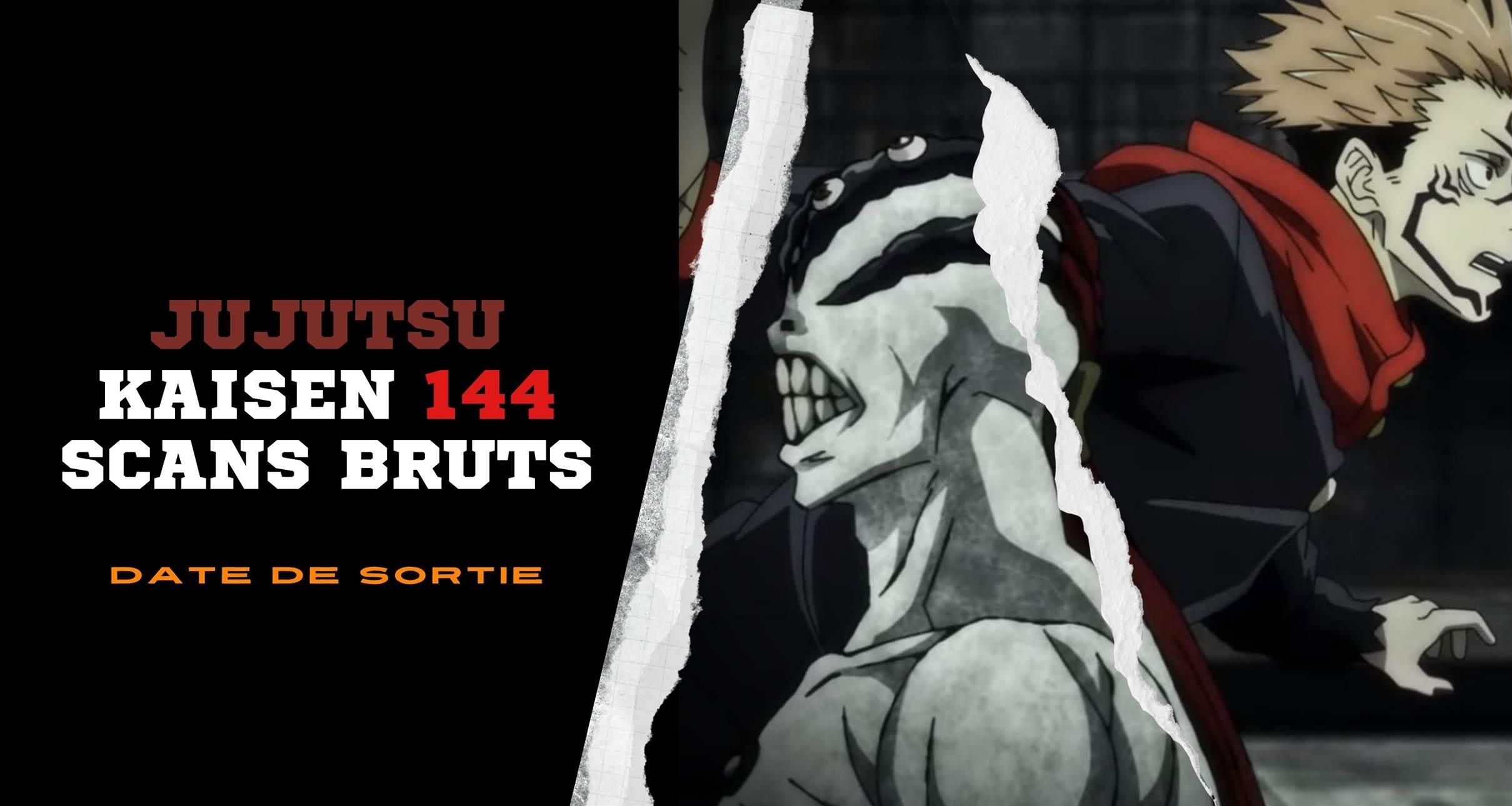 Jujutsu Kaisen 144 Scans bruts