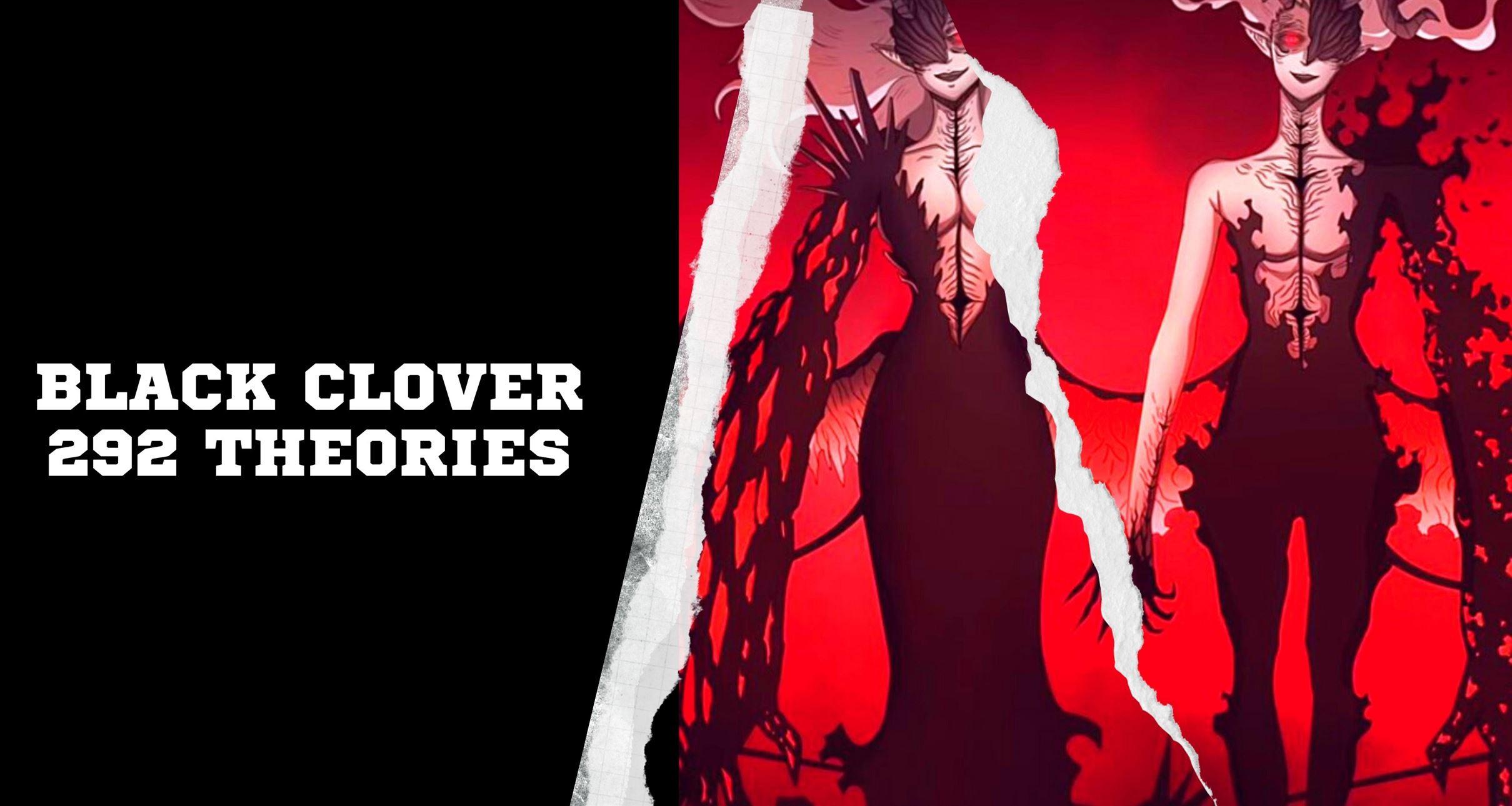 Black Clover 292 Theories date