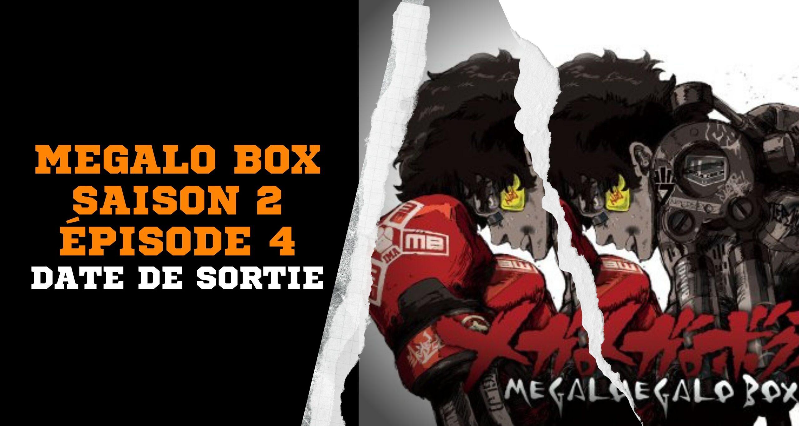 Megalo Box saison 2 épisode 4