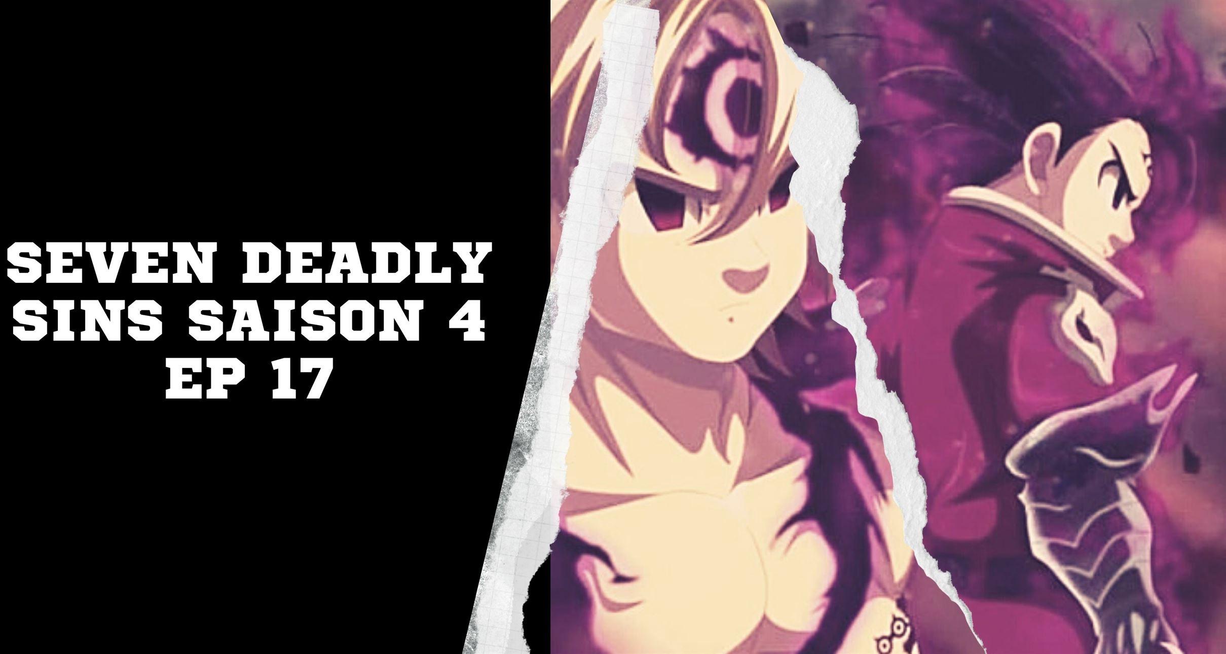 Seven Deadly Sins Saison 4 Ep 17