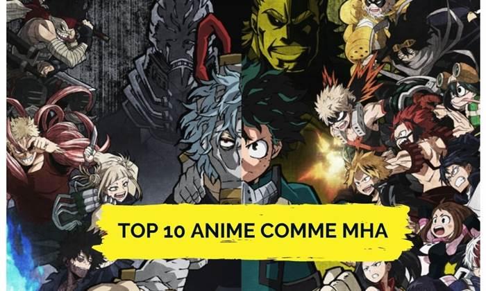Top 10 Anime comme MHA