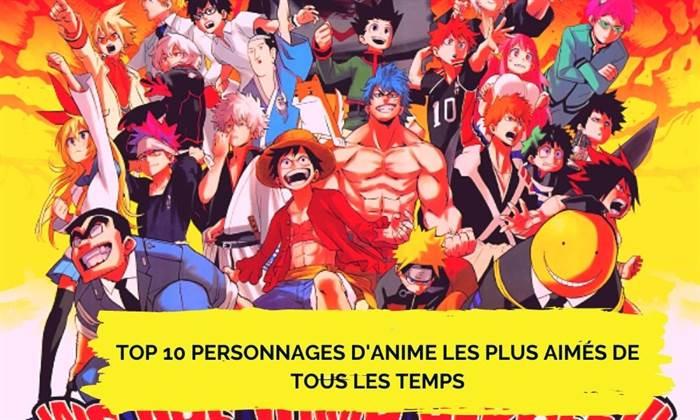 Top 10 personnages d'anime les plus aimés de tous les temps