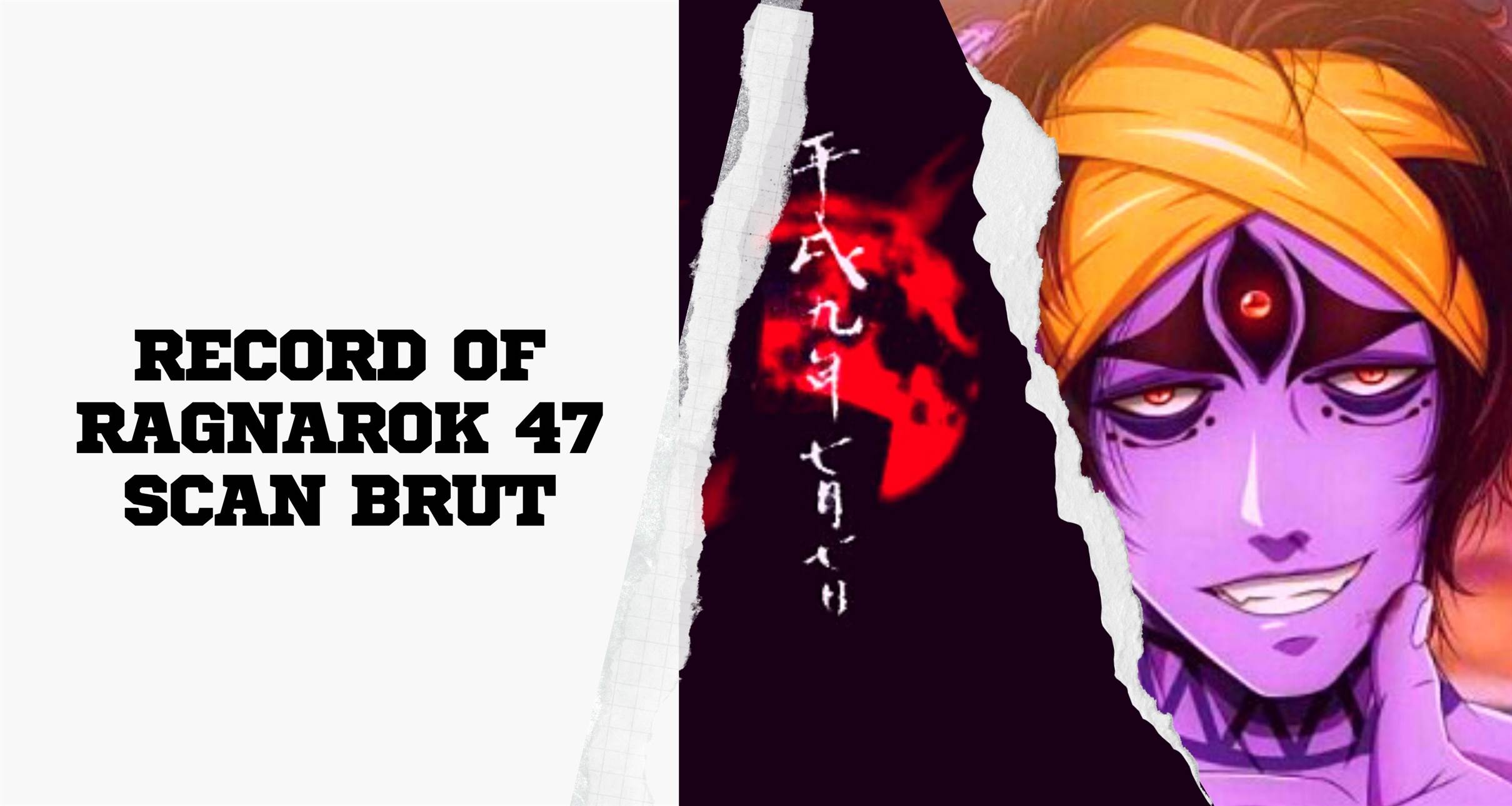 Record Of Ragnarok 47 Scan brut