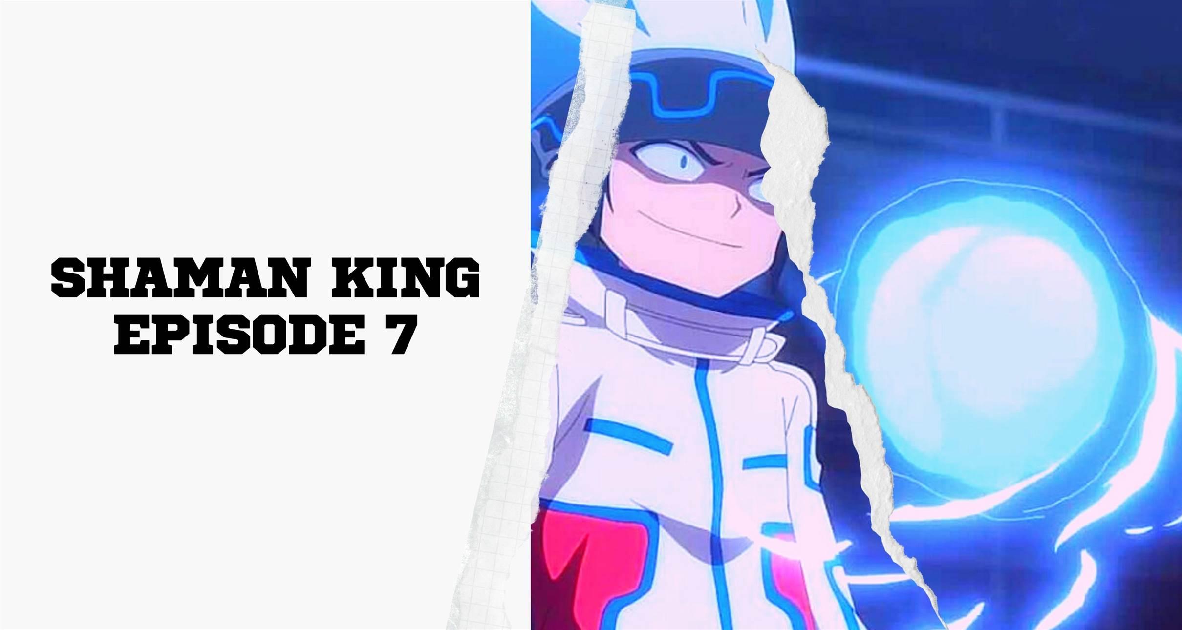 Shaman King Episode 7